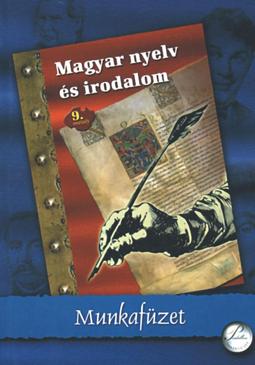 Magyar nyelv és irodalom 9. munkafüzet