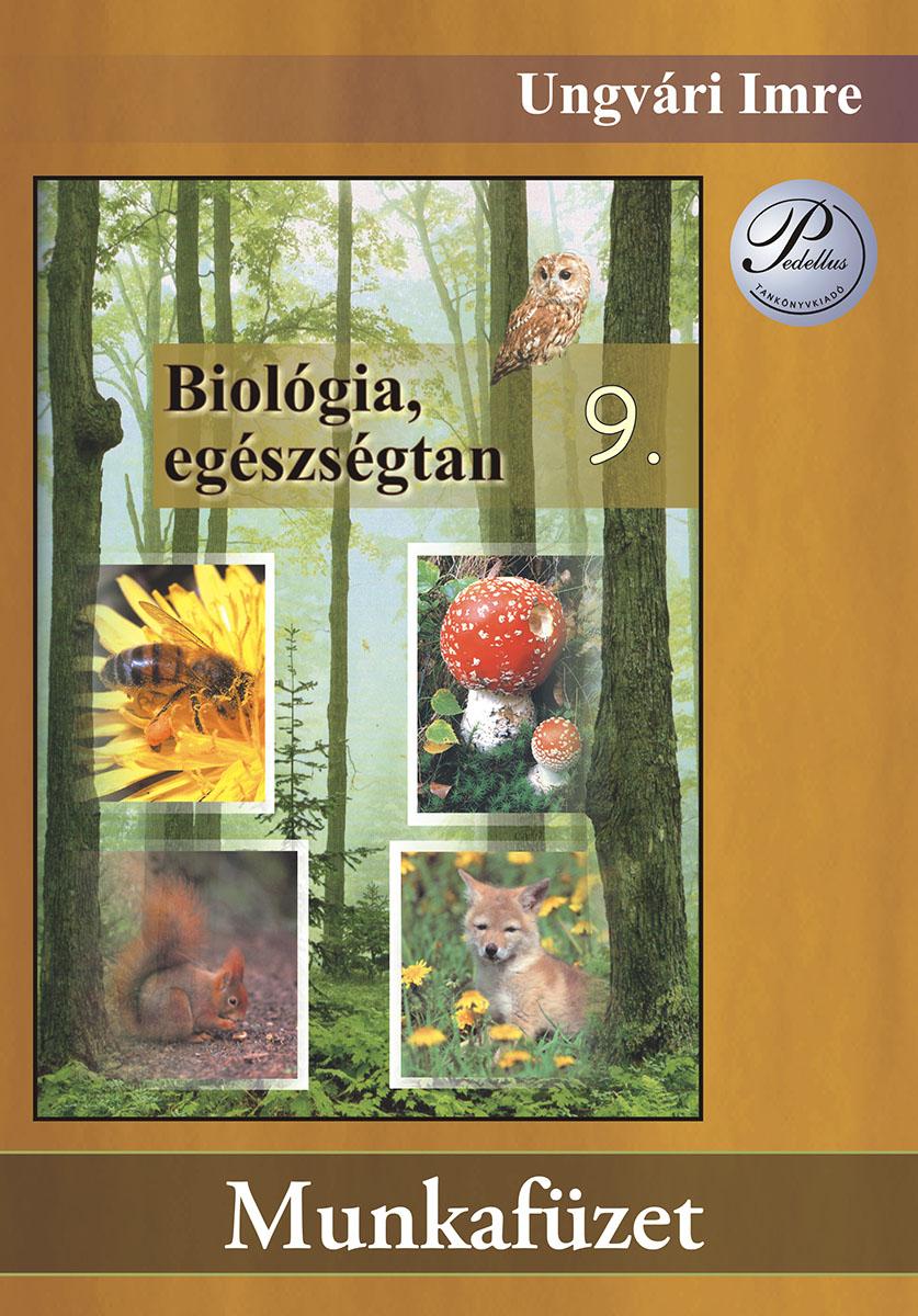 Biológia, egészségtan 9. munkafüzet