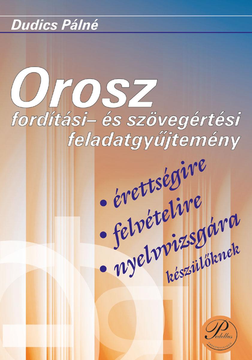 Orosz fordítási és szövegértési feladatgyűjtemény