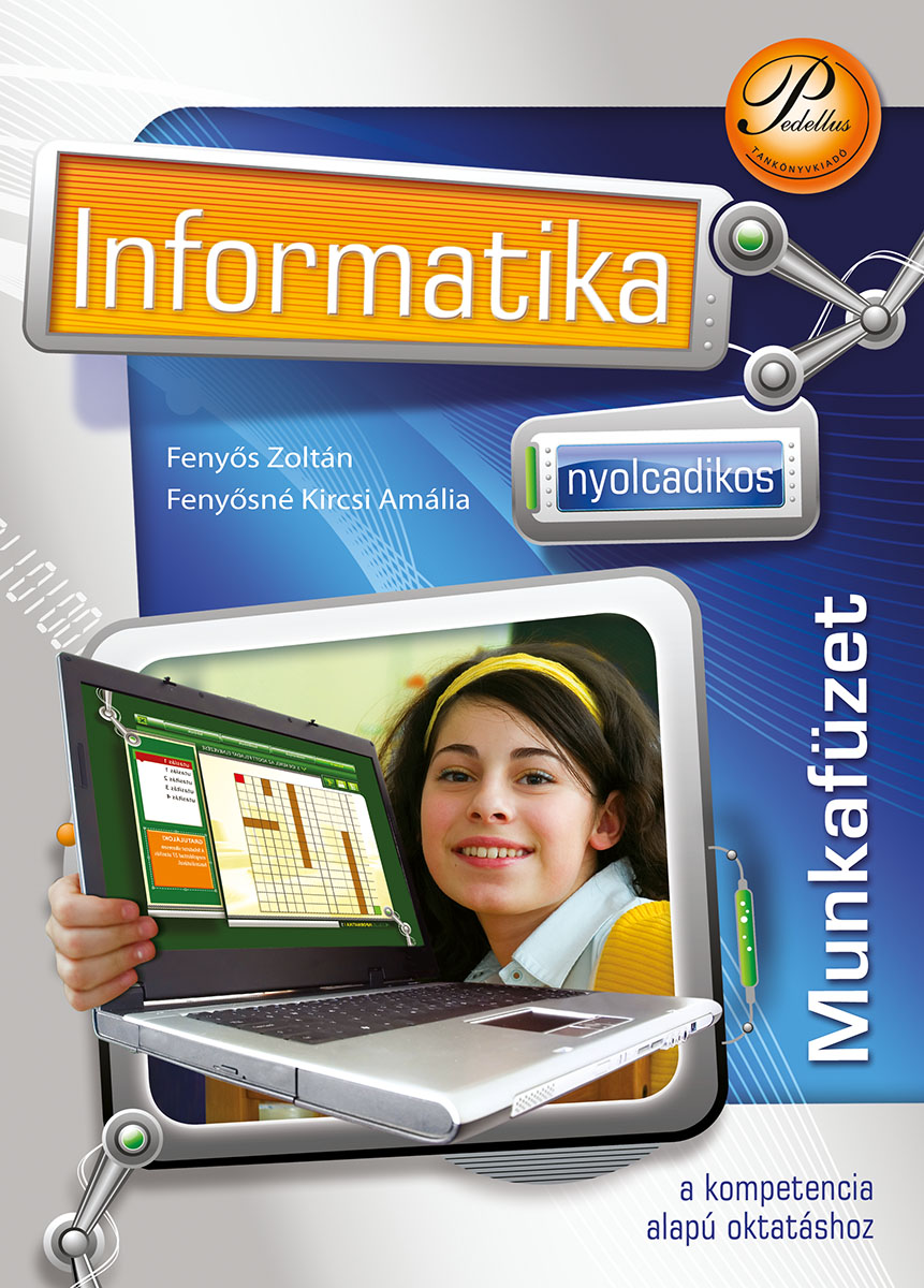 Nyolcadikos informatika munkafüzet