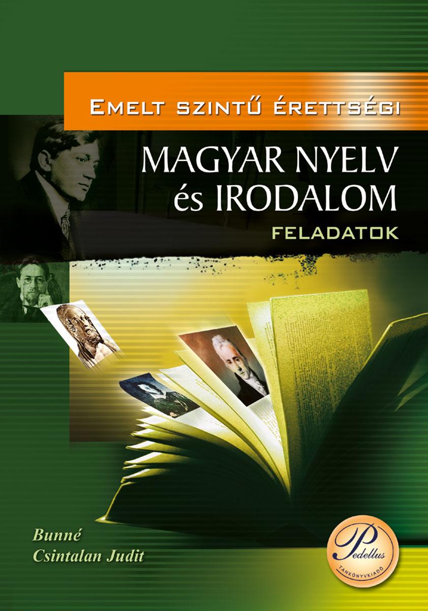 Emelt szintű érettségi - Magyar nyelv és irodalom - Feladatok