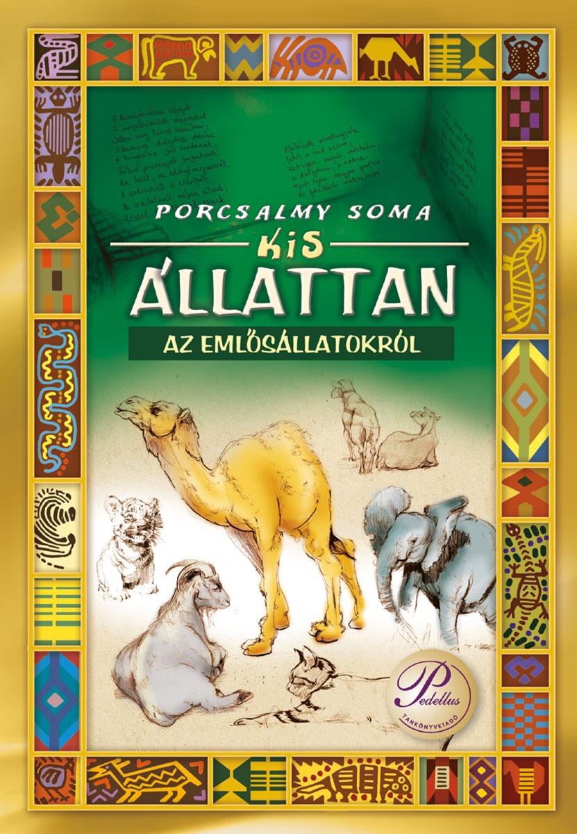 Kis állattan - emlősállatokról versekben