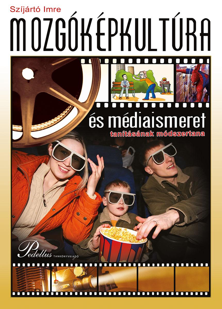 Mozgóképkultúra és médiaismeret