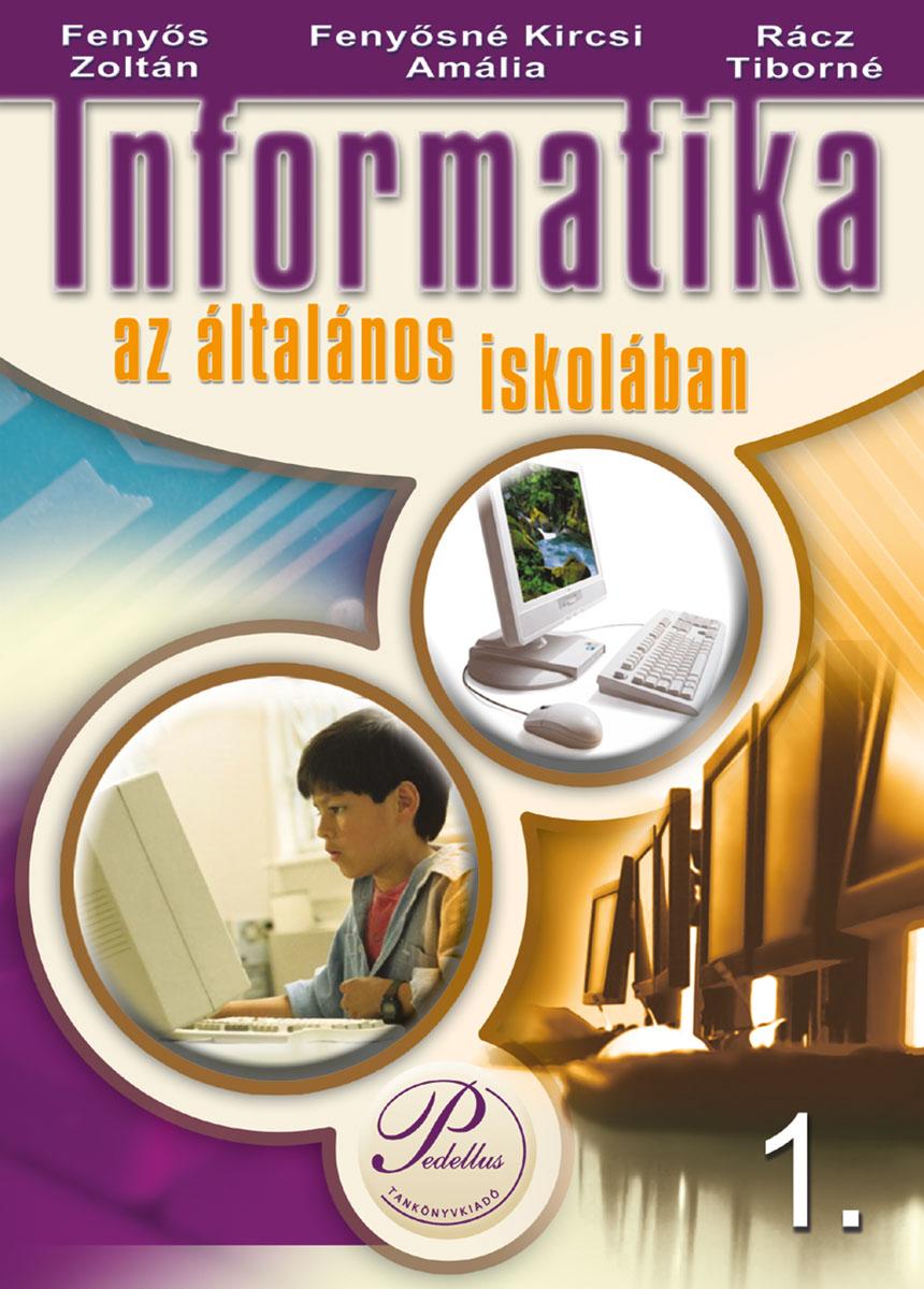 Informatika az általános iskolában 1.