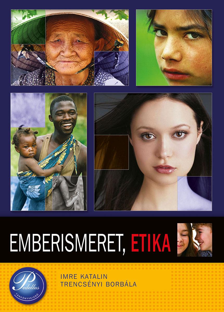 Emberismeret, etika 11.