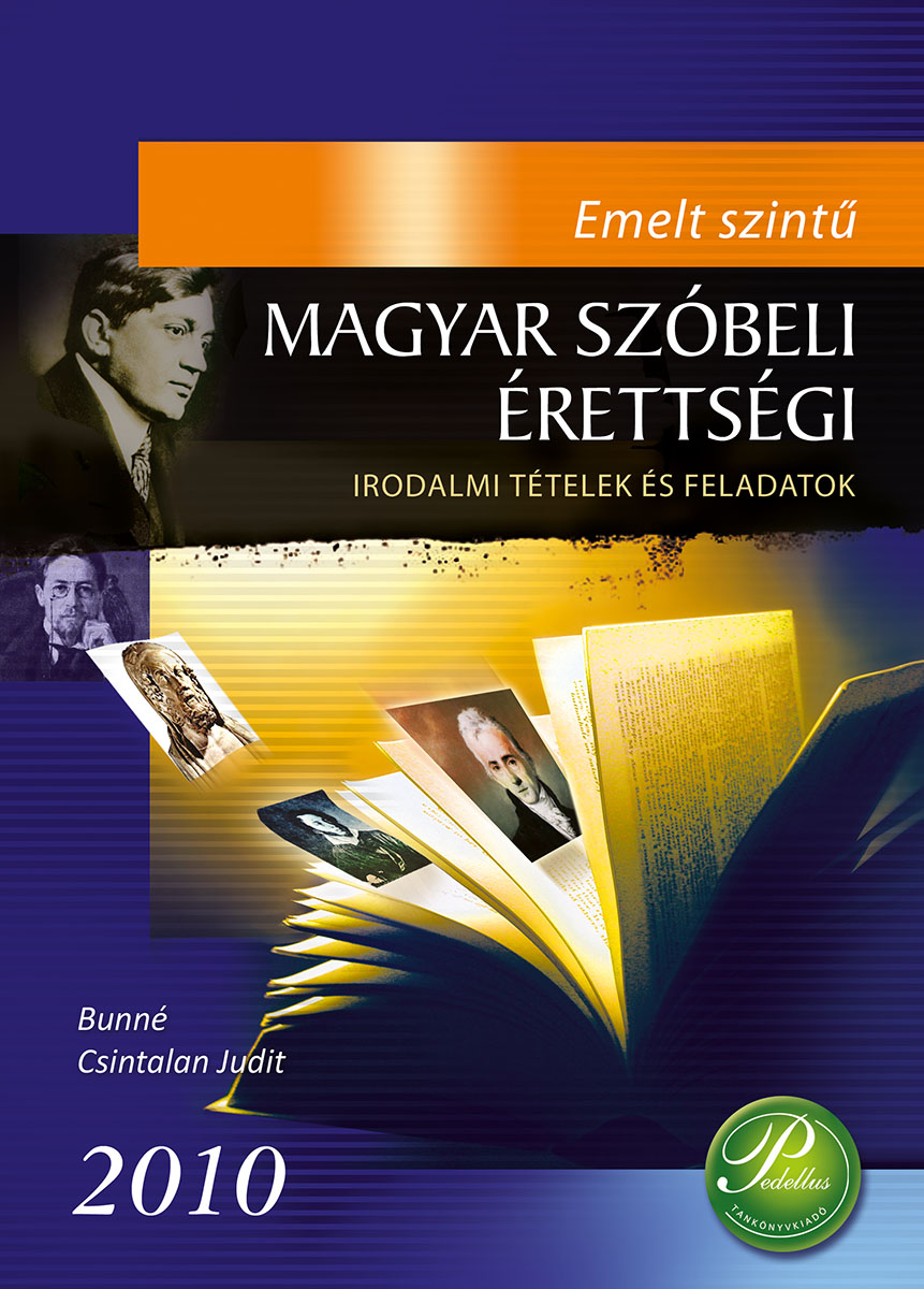 Emelt szintű magyar szóbeli érettségi 2010