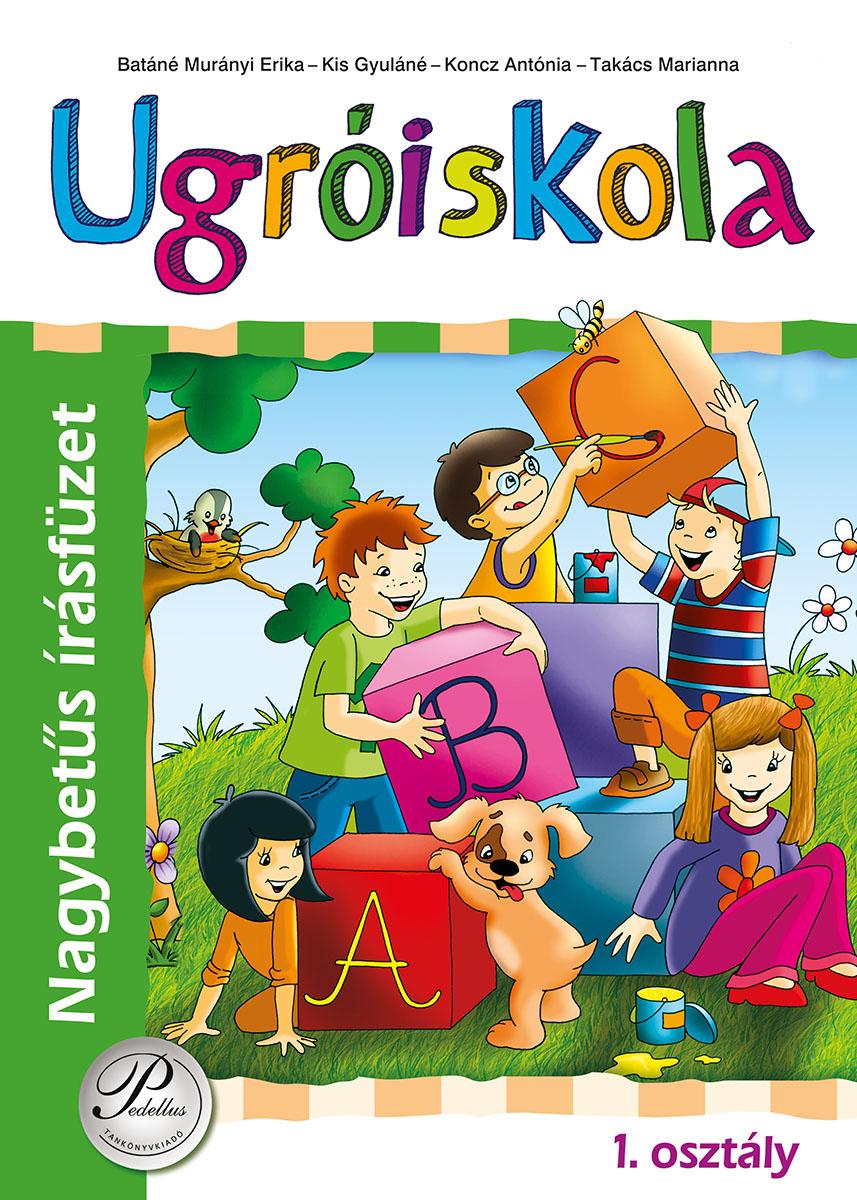 Ugróiskola - Nagybetűs írásfüzet