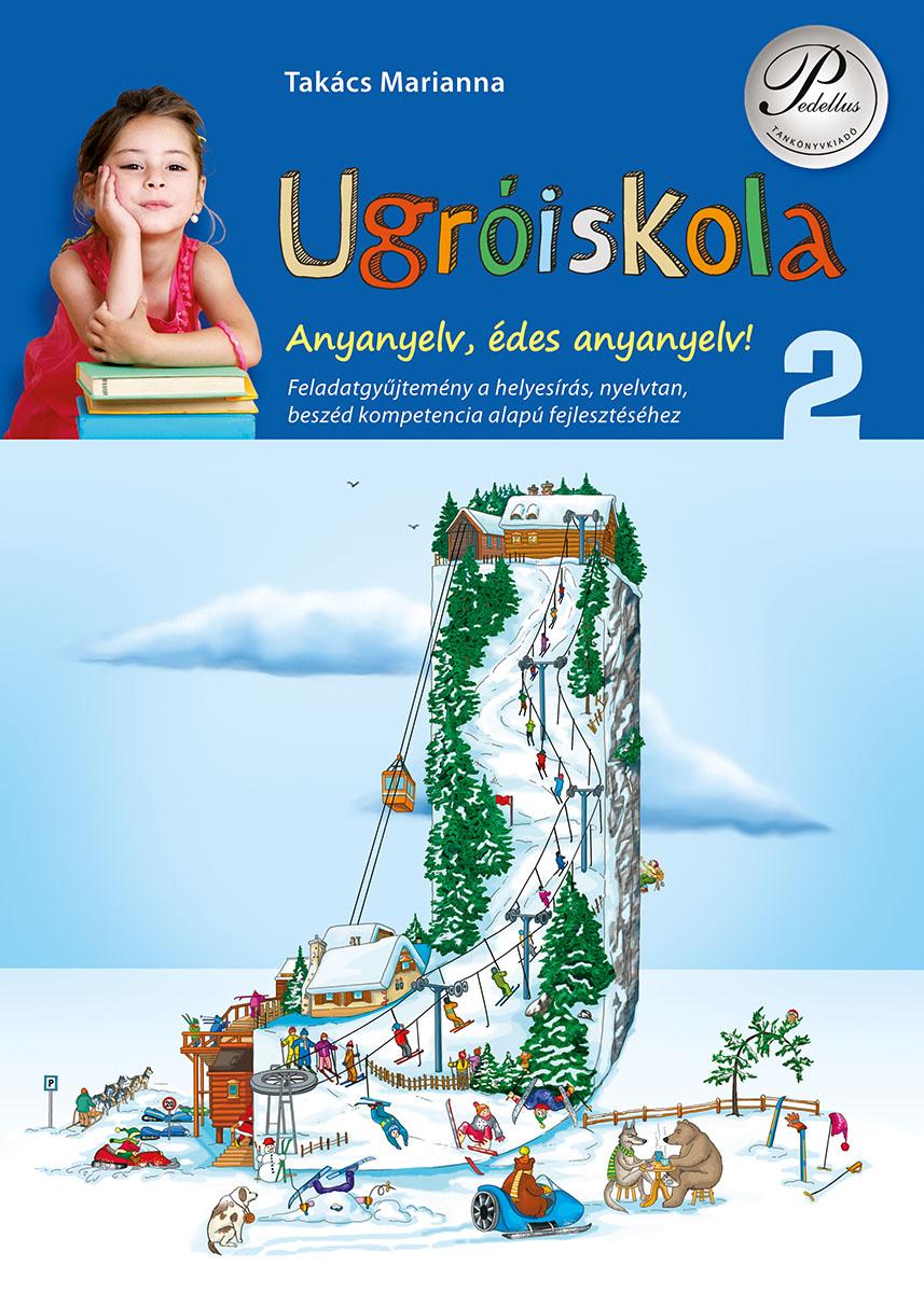 Ugróiskola - Anyanyelv, édes anyanyelv! 2. osztály