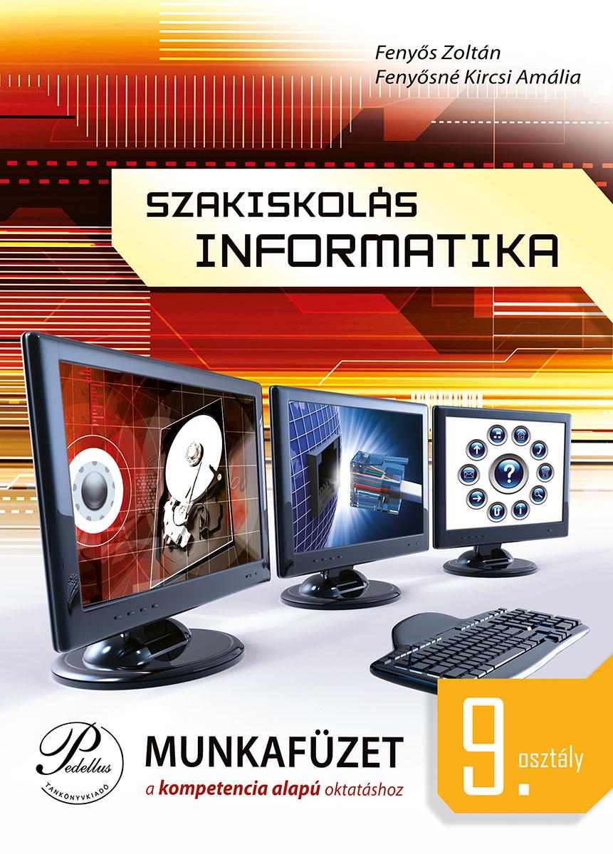 Szakiskolás informatika 9. munkafüzet