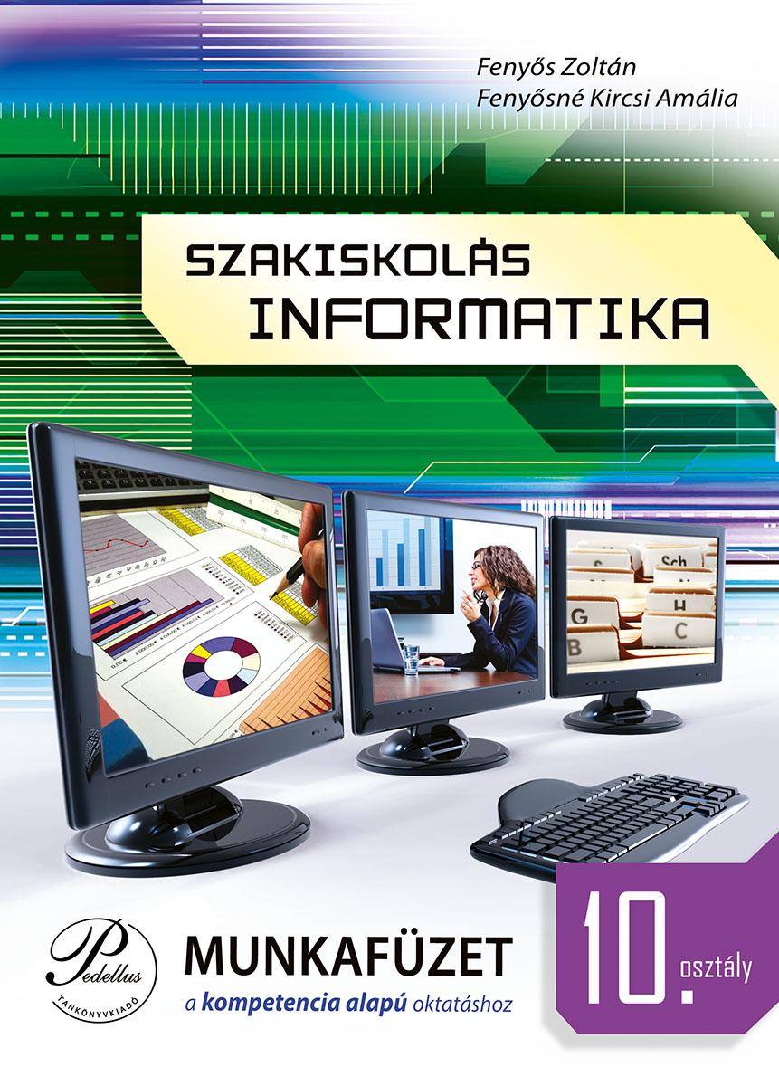 Szakiskolás informatika 10. munkafüzet