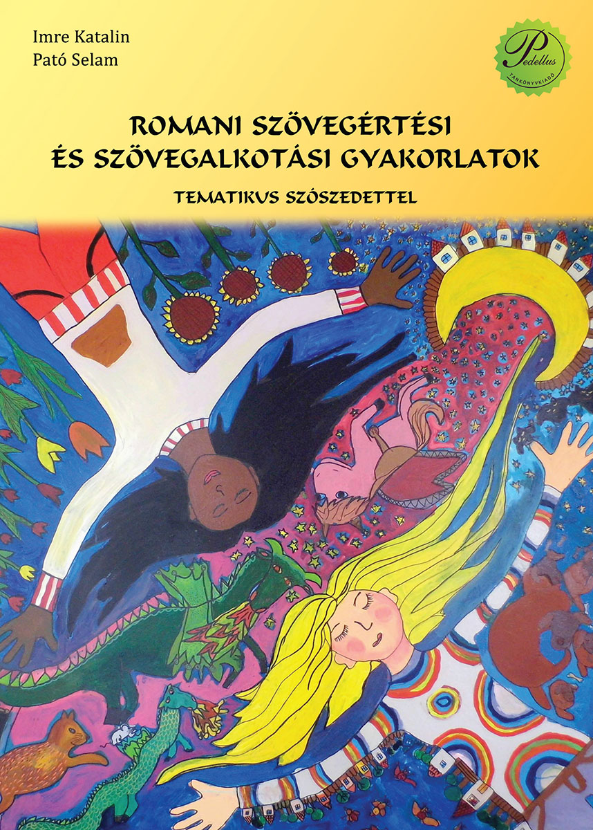 Romani szövegértési és szövegalkotási gyakorlatok