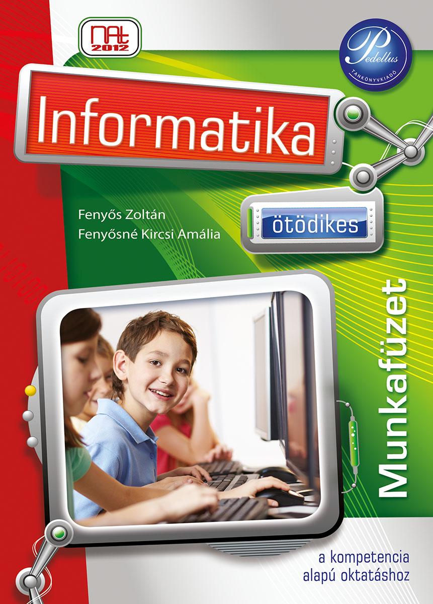 Ötödikes informatika munkafüzet (NAT 2012)