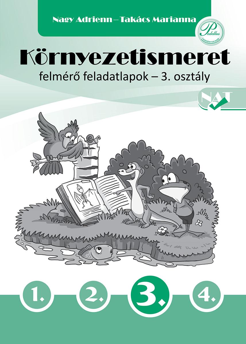 Környezetismeret felmérő feladatlapok 3. osztály