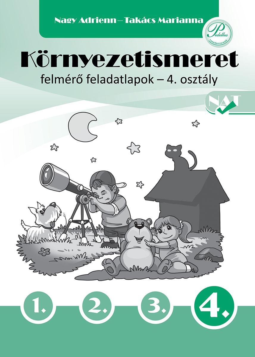 Környezetismeret felmérő feladatlapok 4. osztály