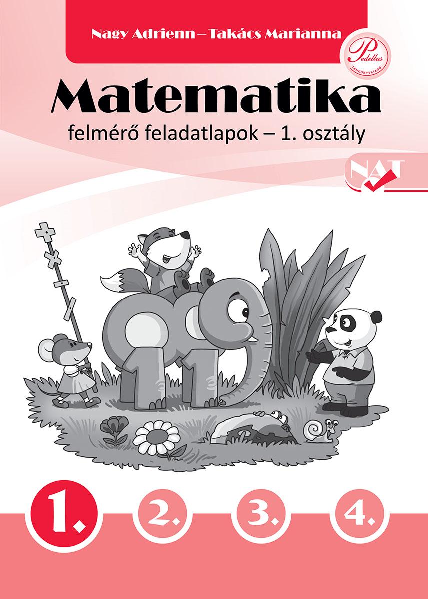 Matematika felmérő feladatlapok 1. osztály