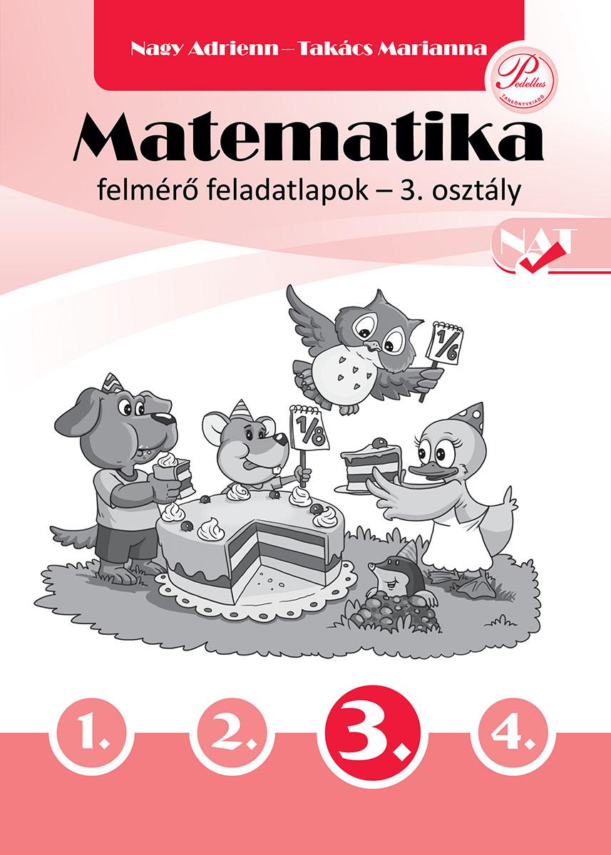 Matematika felmérő feladatlapok 3. osztály