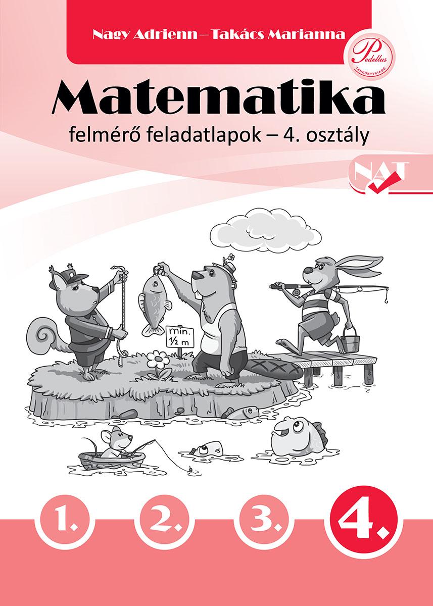 Matematika felmérő feladatlapok 4. osztály