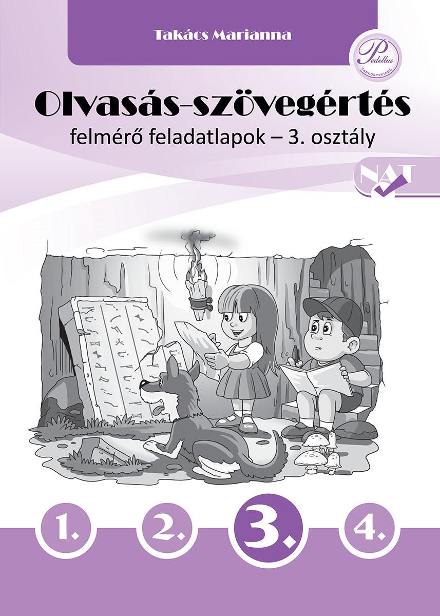 Olvasás-szövegértés felmérő feladatlapok 3. osztály