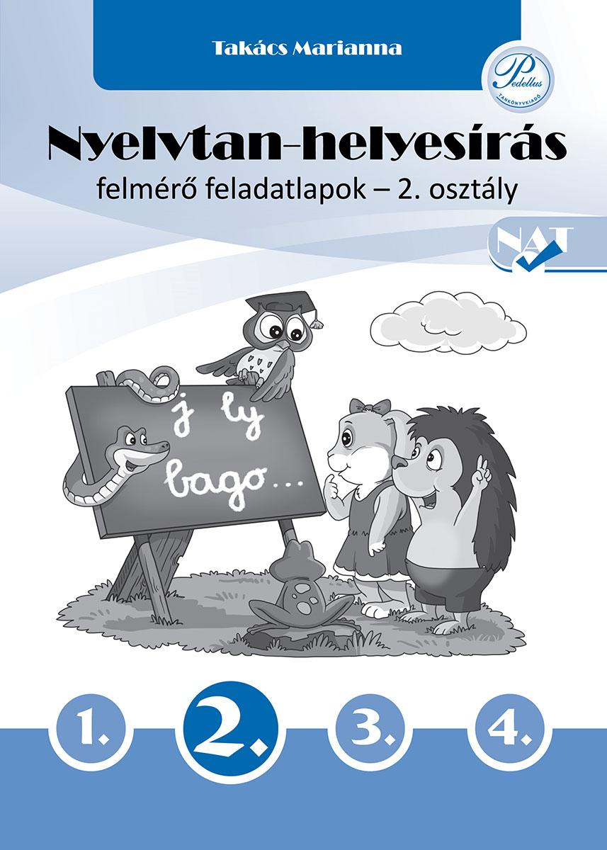 Nyelvtan-helyesírás felmérő feladatlapok 2. osztály