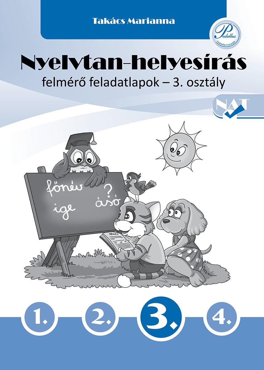 Nyelvtan-helyesírás felmérő feladatlapok 3. osztály