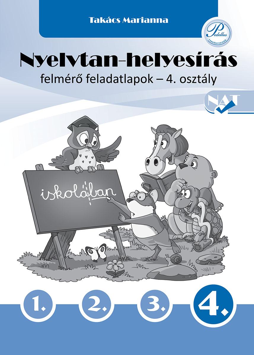 Nyelvtan-helyesírás felmérő feladatlapok 4. osztály