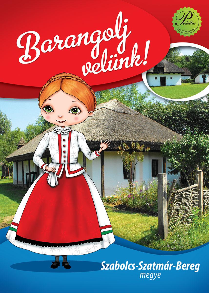 Barangolj velünk! – Szabolcs-Szatmár-Bereg megye